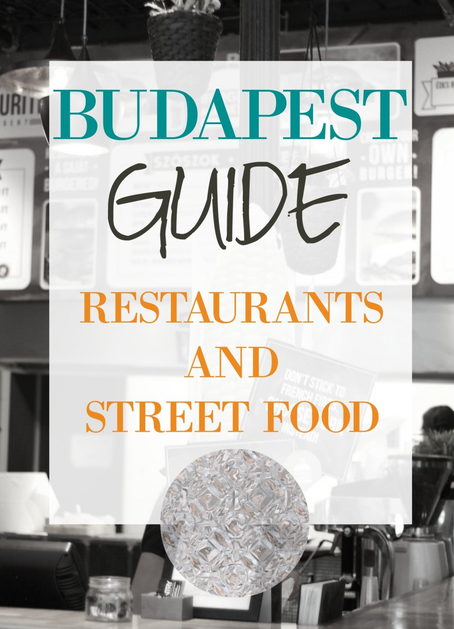 Budapest guide restaurants and street food